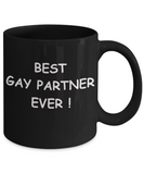 Gifts for closeted gays - Best Gay Partner Ever - Gifts for Gays & Gay Partners, Funny Mugs Gift Ideas 11 Oz