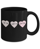 Write like a mother f mug, I Like you, I adore you, I love you - Black Porcelain Coffee 11 oz