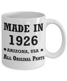 93rd birthday gifts for Men/Women - Made in 1926 All Original Parts Arizona - Best 93rd Birthday Gifts for family Ceramic Cup White, Funny Mugs Gift Ideas 11 Oz