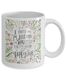Scripture mugs for women , A hope for a future - White Coffee Mug Tea Cup 11 oz Gift