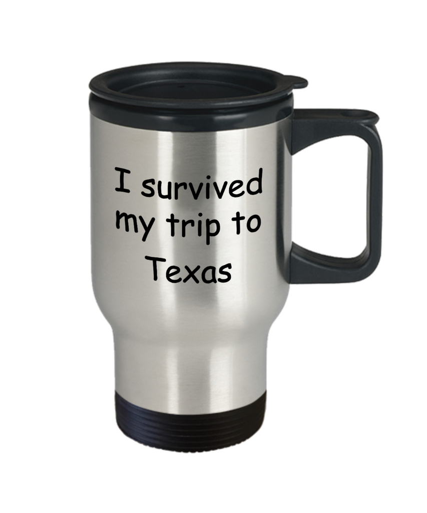 Patriotic coffee mugs , I survived my trip to Texas - Stainless Steel Travel Mug 14 oz Gift
