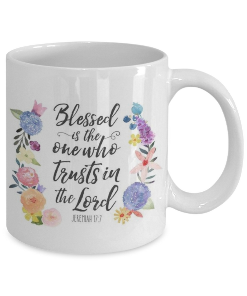 Bible gifts quotes mugs , Blessed is one who trusts in lord - White Coffee Mug Porcelain Tea Cup 11 oz - Great Gift