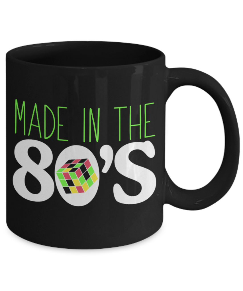 Made in the 80's - Black Coffee Mug Porcelain Tea Cup 11 oz - Great Gift