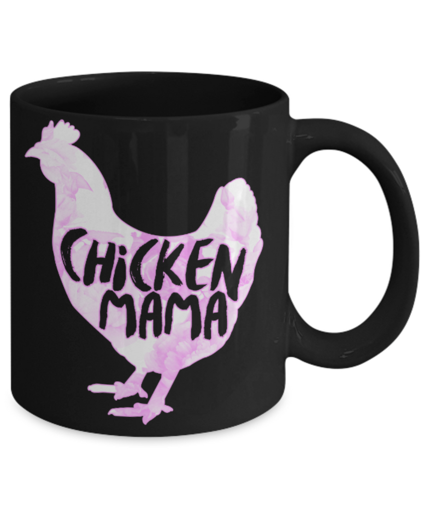 Chicken Lovers Mugs , Chicken Mama - Black Coffee Mug Porcelain Tea Cup 11 oz - Great Gift