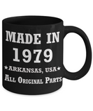 4oth birthday gifts for women - Made in 1979 All Original Parts Arkansas - Best 40th Birthday Gifts for family Ceramic Cup Black, Funny Mugs Gift Ideas 11 Oz