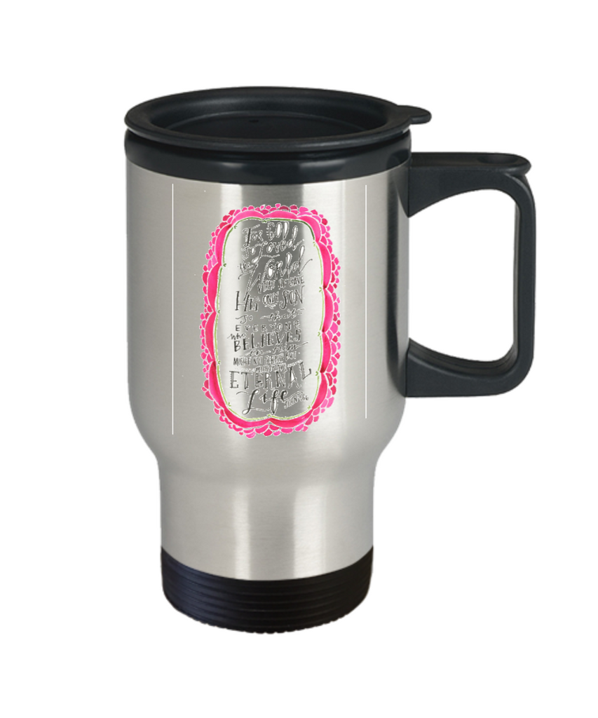 Religious coffee mugs , For god so loved the world - Stainless Steel Travel Mug 14 oz Gift