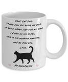 Dear Cat Dad, Thank you for being my Dad, Mr.Floofykins - Funny White Porcelain Coffee Mug Cute Ceramic Cup 11 oz