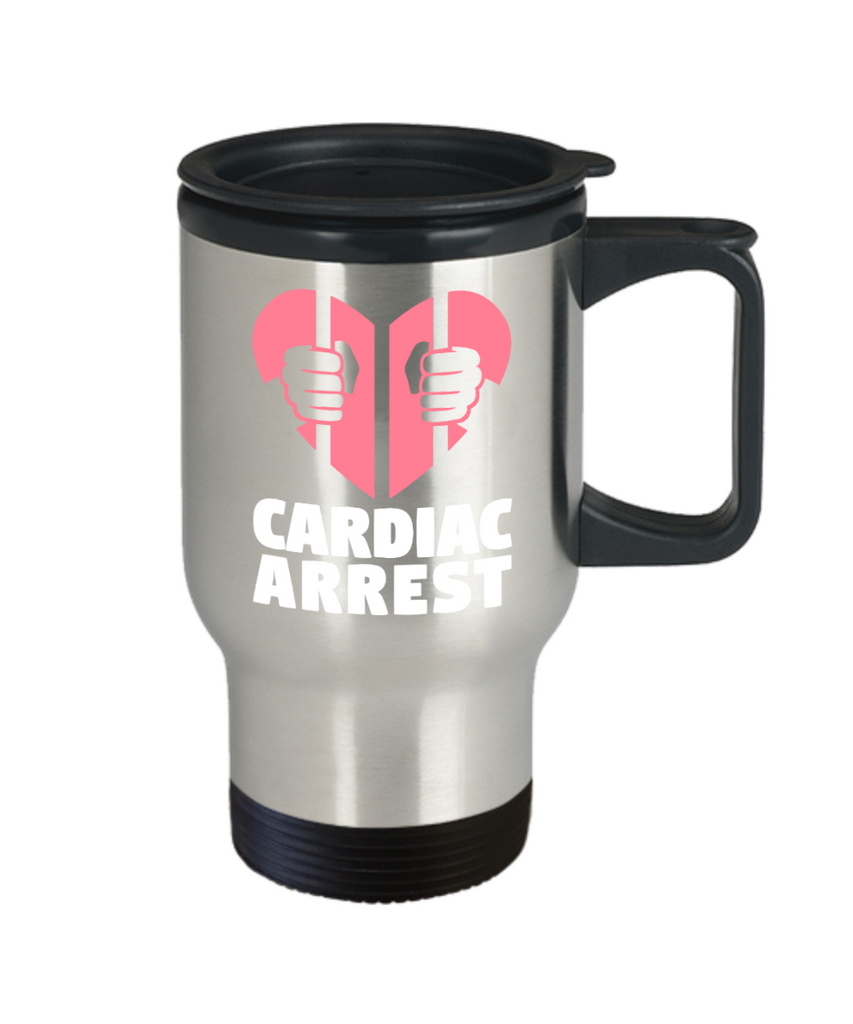 Cardiac Arrest - Stainless Steel Travel Insulated Tumblers Mug 14 oz - Great Gift