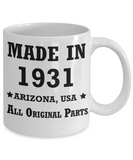 88th birthday gifts for Men/Women - Made in 1931 All Original Parts Arizona - Best 88th Birthday Gifts for family Ceramic Cup White, Funny Mugs Gift Ideas 11 Oz