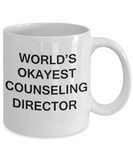 Counseling Director Gifts - World's Okayest Counseling Director - Birthday Gifts Ceramic Cup White, Funny Mugs Gift Ideas 11 Oz
