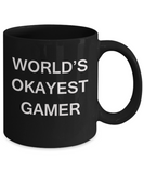 World's Okayest Gamer - Black Porcelain Coffee Cup,Premium 11 oz Funny Mugs Black coffee cup Gifts Ideas