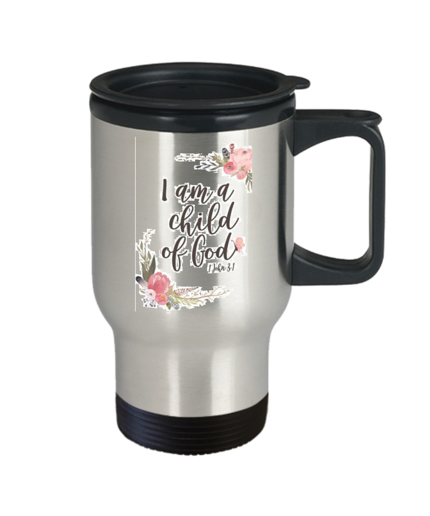 Religious coffee mugs , I am a child of god - Stainless Steel Travel Mug 14 oz Gift