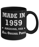 6oth birthday gifts for men - Made in 1959 All Original Parts Arizona - Best 60th Birthday Gifts for family Ceramic Cup Black, Funny Mugs Gift Ideas 11 Oz