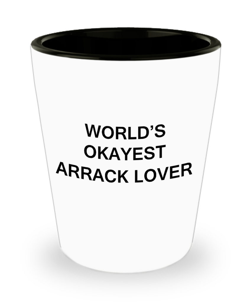 0.4oz shot glass - World's Okayest Arrack Lover - Shot Glass Premium Gifts Ideas