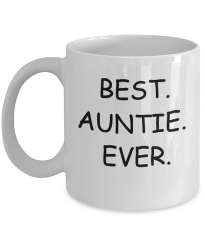 Best Auntie Ever Coffee Mug 11 OZ Gift from Niece Daughter child Nephew Kids Tea Cup Birthday Gift