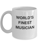 World's Finest Musician Mugs - Gifts For Musician - Porcelain White coffee mugs 11 oz