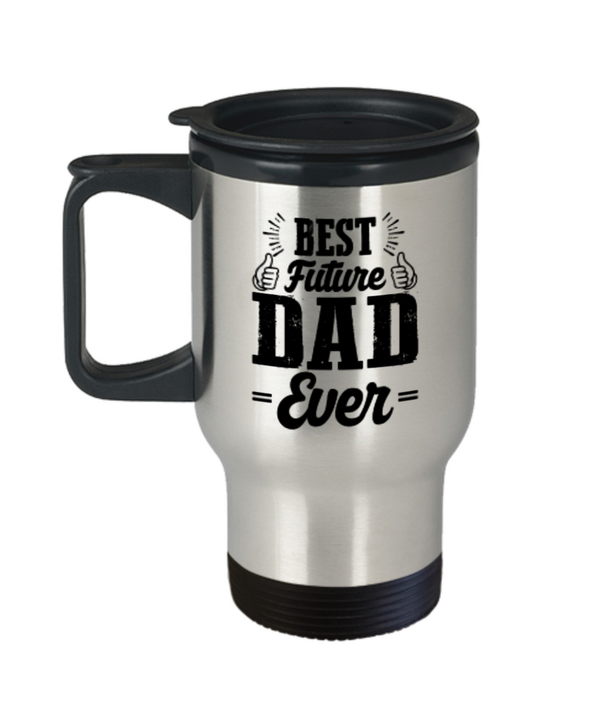 Best Future Dad Ever Travel Cup- Coffee Travel Mug,Premium 14 oz Travel coffee cup