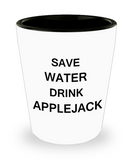 2cl shot glass - Save Water, Drink Applejack  - Shot Glass Premium Gifts Ideas