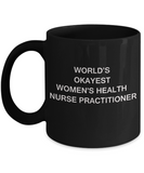 World's Okayest Women's health nurse practitioner - Porcelain Black coffee mugs 11 oz