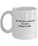 Dallas Traffic coffee mugs for Car lovers and Driving city traffic - 11 OZ Funny Coffee mugs