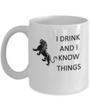 I Drink and I Know Things - Glass Coffee Mug, Funny Cup - Gift for Game of Thrones Fans