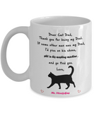 Dear cat dad, thank you for being my dad - funny white porcelain coffee mug cute ceramic cup 11 oz