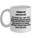 Vernon First Name Adult Definition - Funny White Porcelain Coffee Mug Cute Ceramic Cup 11 oz