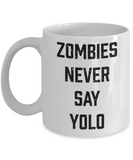 Plants vs zombies gift box mugs , Zombies never say Yolo - White Coffee Mug Porcelain Tea Cup 11 oz - Great Gift