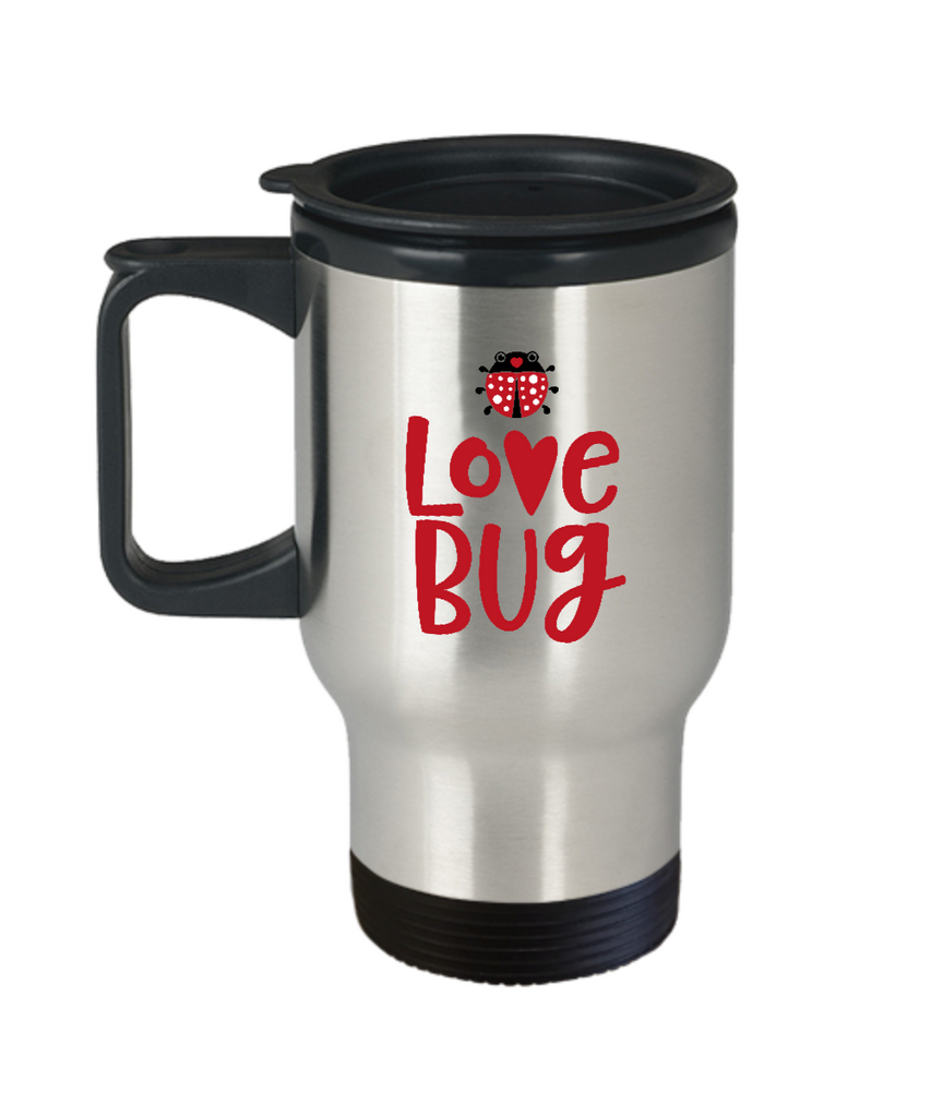 Love Bug travel mugs - Funny Valentines day Gifts - Funny Christmas  14 oz Travel mugs