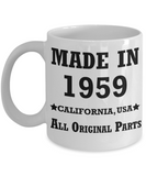 6oth birthday gifts for Men/Women - Made in 1959 All Original Parts California - Best 60th Birthday Gifts for family Ceramic Cup White, Funny Mugs Gift Ideas 11 Oz