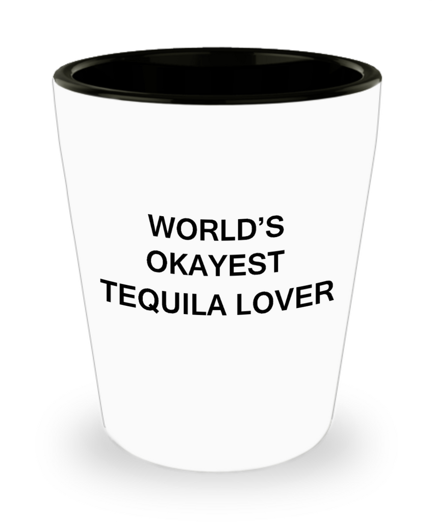 I make tequila disappear shot glass - World's Okayest Tequila Lover - Shot Glass Premium Gifts Ideas