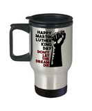 Martin luther king mugshot Dream, Don't let the dream die - Funny Travel Mug, Premium 14 oz Travel Coffee cup