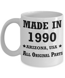 29th birthday gifts for women - Made in 1990 All Original Parts Arizona - Best 29th Birthday Gifts for family Ceramic Cup White, Funny Mugs Gift Ideas 11 Oz