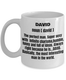 Funny Mug- Adult Definition - First Name David Men Funny White coffee mugs 11 oz