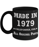 4oth birthday gifts for men - Made in 1979 All Original Parts California - Best 40th Birthday Gifts for family Ceramic Cup Black, Funny Mugs Gift Ideas 11 Oz