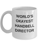 Handbell Director Gifts - World's Okayest Handbell Director - Birthday Gifts Ceramic Cup White, Funny Mugs Gift Ideas 11 Oz