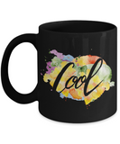 Motivational quote Cool  black coffee mugs 11oz