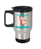 Funny Grandma Travel Mug - Travel Mug,Premium 14 oz Travel coffee cup