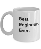 Best Engineer Ever White Mugs - Funny Valentine coffee mugs Office mug Birthday Gag Gifts 11 oz