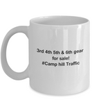 3rd 4th 5th & 6th Gear for Sale! Camp Hill Traffic White coffee mugs for Car lovers & drivers 11 oz