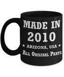 9th birthday gifts for women - Made in 2010 All Original Parts Arizona - Best 9th Birthday Gifts for family Ceramic Cup Black, Funny Mugs Gift Ideas 11 Oz