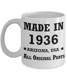 83rd birthday gifts - Made in 1936 All Original Parts Arizona - Best 83rd Birthday Gifts for family Ceramic Cup White, Funny Mugs Gift Ideas 11 Oz