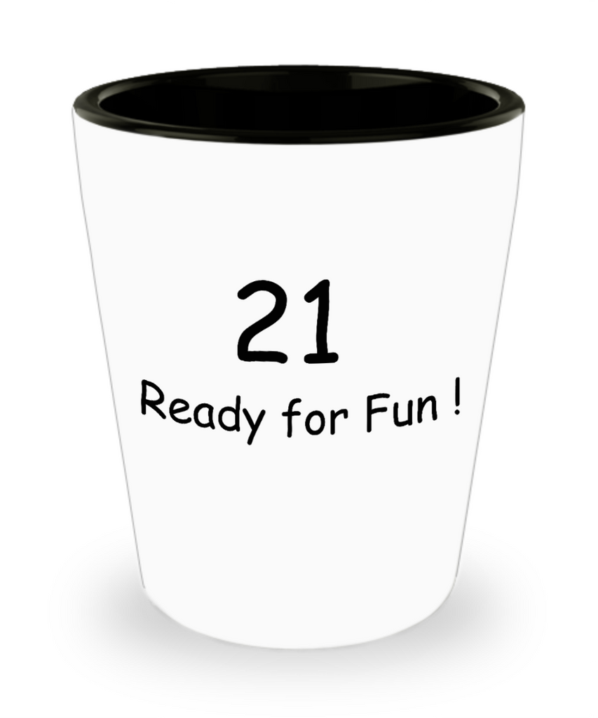 Funny 4.0 shot glass - 21 Ready for Fun! - Shot Glass Premium Gifts Ideas