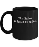 Best Barber Ever Black Mugs - Funny Valentine coffee mugs -Funny Black coffee mugs 11 oz