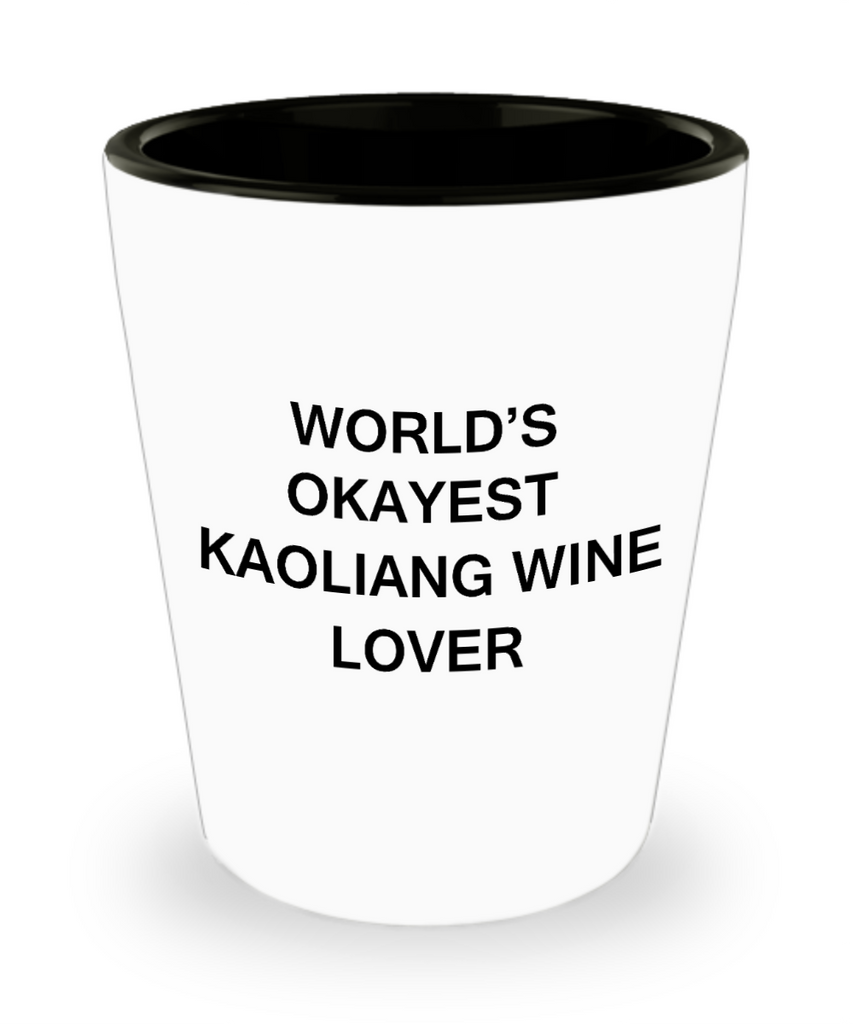 Funny shot glasse - World's Okayest Kaoliang Wine Lover - Shot Glass Premium Gifts Ideas