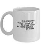 Children Father coffee mugs - Funny Christmas Gifts - White coffee mugs 11 oz