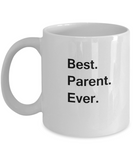 Best Parents Ever Coffee Mugs - Gift from Kids, Funny Valentine White coffee mugs 11 oz
