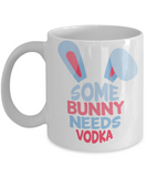 Easter bunny mugs - Some Bunny Needs Vodka - Funny White Porcelain Coffee Mug Cute Ceramic Cup 11 oz