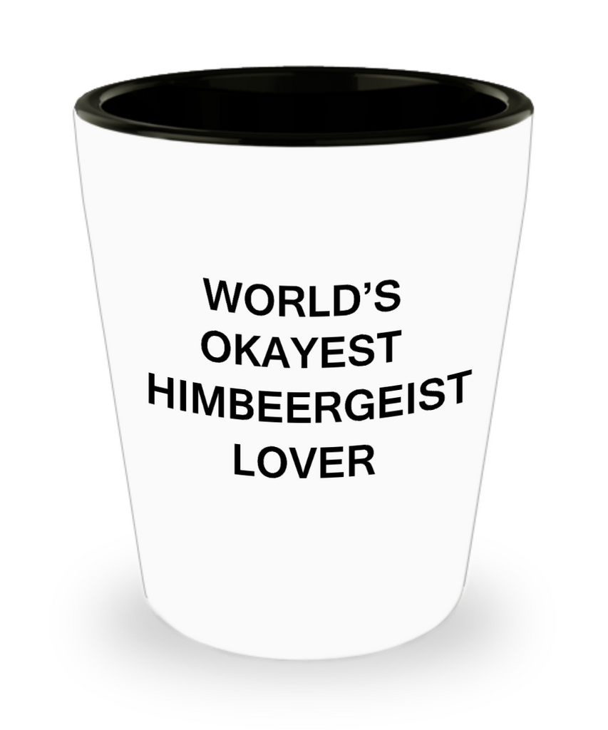 Funny shot glasse - World's Okayest Himbeergeist Lover - Shot Glass Premium Gifts Ideas
