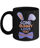 Easter bunny mugs - Some Bunny Loves You - Funny Black Porcelain Coffee Mug Cute Ceramic Cup 11 oz